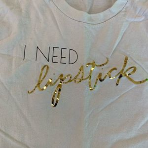 Tops - I need lipstick T